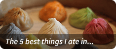 5 best things I ate in... series
