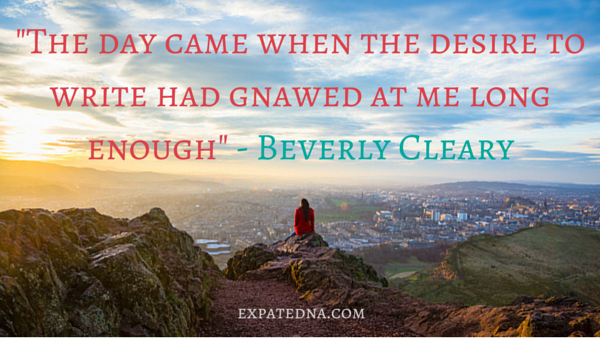 The day came when the desire to write had gnawed at me long enough - Beverly Cleary