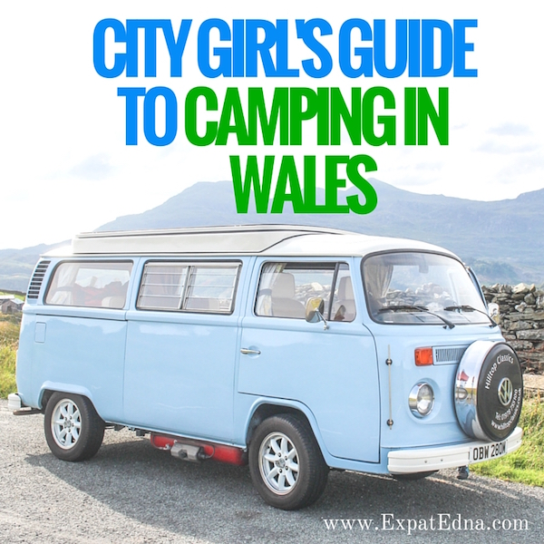 Camping in Wales by Expat Edna