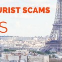 Watch out! Unusual tourist scams in Paris